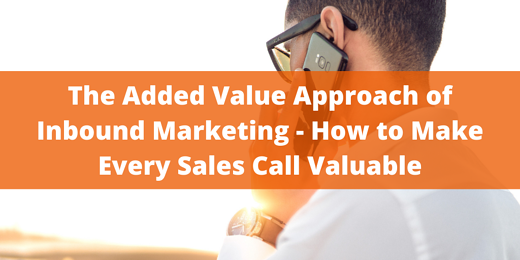 The Added Value Approach of Inbound Marketing