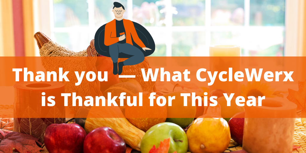 Thank you — What CycleWerx is Thankful for This Year